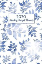 2020 Monthly Budget Planner: Weekly Expense Tracker and Bill Organizer Book Blue leaves Dated