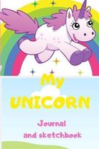 Unicorn journal and sketchbook: notebook for girls, writing journal lined, doodling, sketching and notes, diary, unicorn, drawing, blank lined pages,