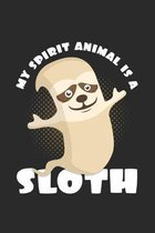 My spirit animal is a sloth: 6x9 Sloth - dotgrid - dot grid paper - notebook - notes