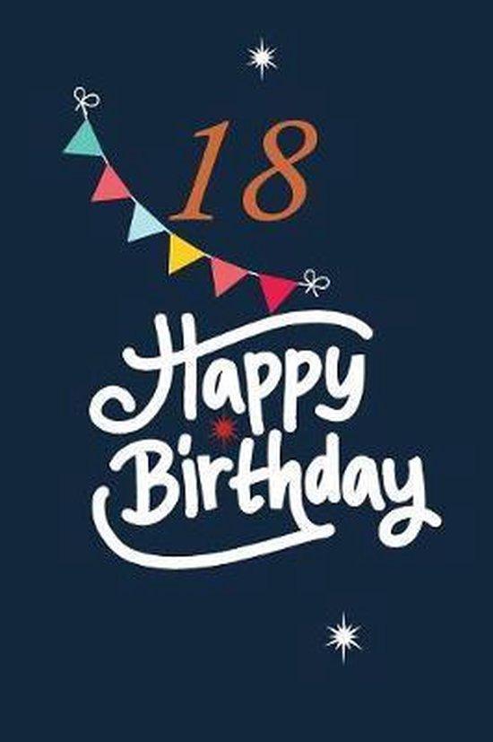 18 happy birthday, Nabuti Publishing | 9781080610716 | Boeken | bol.com