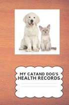 My Cat and Dog's Health Record