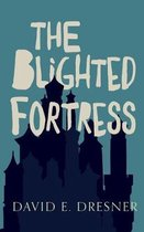 Blighted Fortress