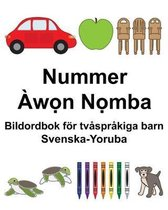 Svenska-Yoruba Nummer Bildordbok foer tvasprakiga barn