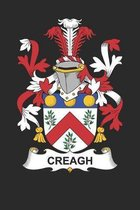 Creagh: Creagh Coat of Arms and Family Crest Notebook Journal (6 x 9 - 100 pages)