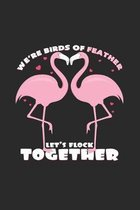 Let's flock together: 6x9 Flamingo - dotgrid - dot grid paper - notebook - notes
