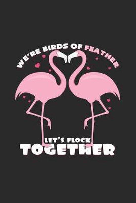 Let's flock together: 6x9 Flamingo - dotgrid - dot grid paper - notebook - notes