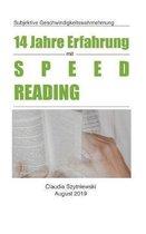 14 Jahre Erfahrung mit Speed Reading: Subjektive Geschwindigkeitswahrnehmung