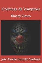 Cr�nicas de Vampiros: Bloody Clown