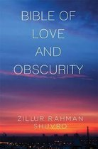 Bible of Love & Obscurity