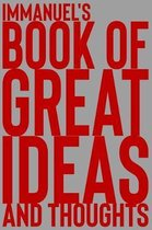 Immanuel's Book of Great Ideas and Thoughts