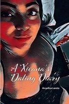 A Xicana's Dating Diary