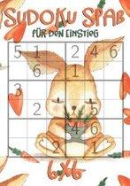 Sudoku Spa� f�r den Einstieg: 6x6 - f�r Kinder ab 7 Jahre - 300 R�tsel ink. L�sungen - Logikr�tsel - mit Hase, M�hren und Herz Motiv