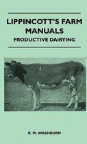 Lippincott's Farm Manuals - Productive Dairying