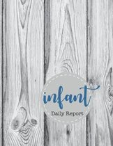 Daily Infant Report: Record Sleep, Feed, Diapers, Activities And Supplies Needed To Do List And Notes Perfect For New Parents Or Nannies