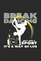 Break dancing sport way of life: 6x9 Breakdancing - grid - squared paper - notebook - notes