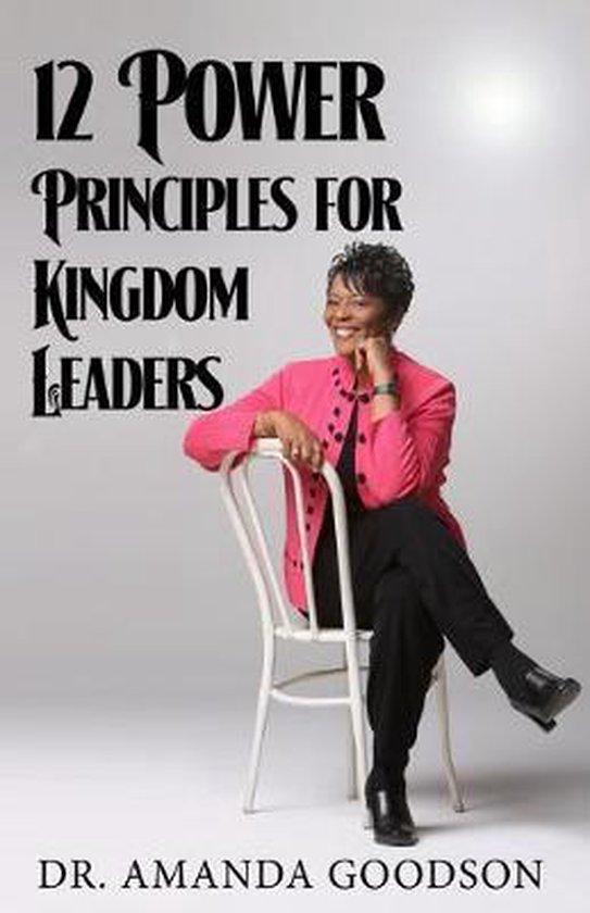 12 Power Principles for Kingdom Leaders