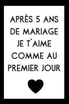 Carnet De Notes Pour Anniversaire De Mariage: Id�e Cadeau 5 Ans De Mariage, Noces De Bois