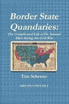 Border State Quandaries: The Complicated Life of Dr. Samuel Allen during the Civil War
