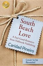 South Beach Love: A Feel-Good Romance from Hallmark Publishing