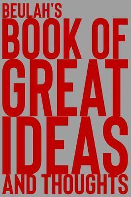 Beulah's Book of Great Ideas and Thoughts