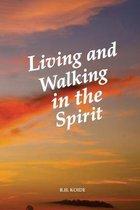Boek cover Living and Walking in the Spirit van R. H. Koide