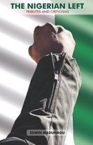 The Nigerian Left: Tributes and Criticism