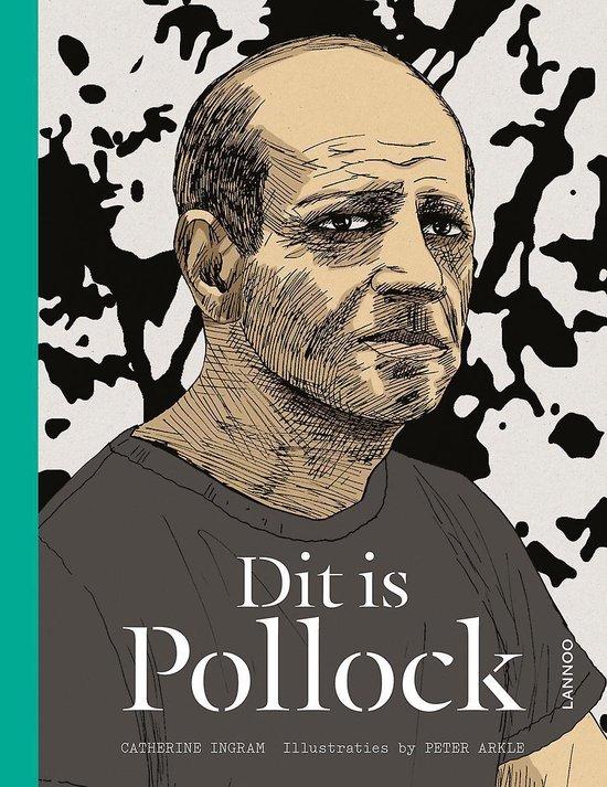 Dit is Pollock - Catherine Ingram  