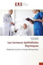 Les tumeurs epitheliales thymiques