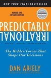 Predictably Irrational, Revised and Expanded Edition : The Hidden Forces That Shape Our Decisions