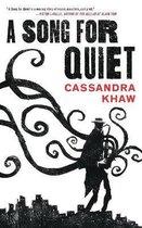 Boek cover A Song for Quiet van Cassandra Khaw