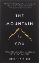 Omslag The Mountain Is You: Transforming Self-Sabotage Into Self-Mastery