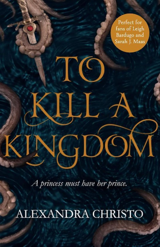 Boek cover To Kill a Kingdom van Alexandra Christo (Paperback)