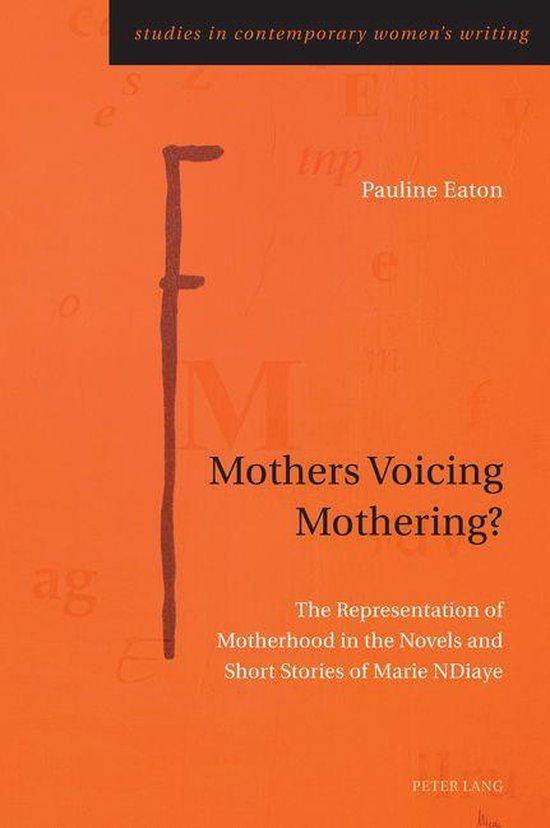 Omslag van Mothers Voicing Mothering?