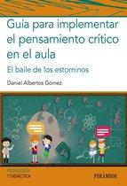 Guía para implementar el pensamiento crítico en el aula