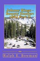 Johnny Ringo - Bounty Hunter: 1884