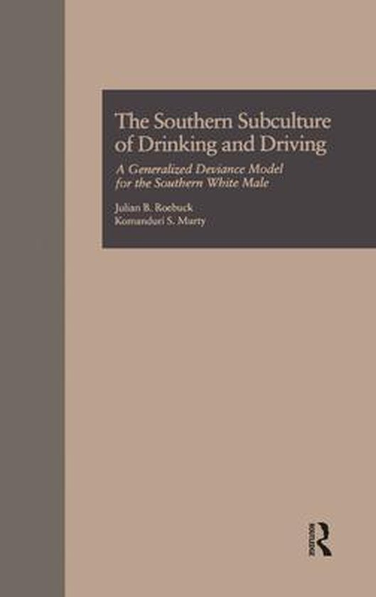 Boek cover The Southern Subculture of Drinking and Driving van Julian B. Roebuck (Onbekend)