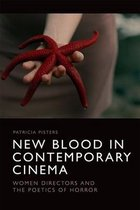 New Blood in Contemporary Cinema