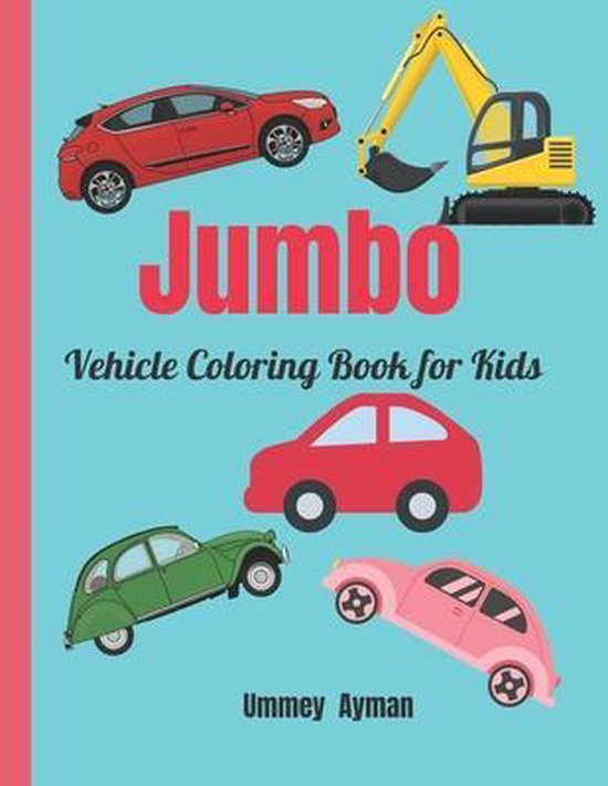 Jumbo Vehicle Coloring Book for Kids