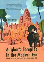 Angkor's Temples in the Modern Era