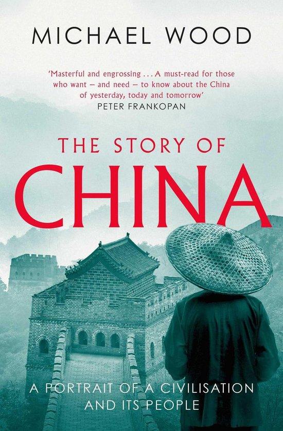 Boek cover The Story of China van Michael Wood (Onbekend)