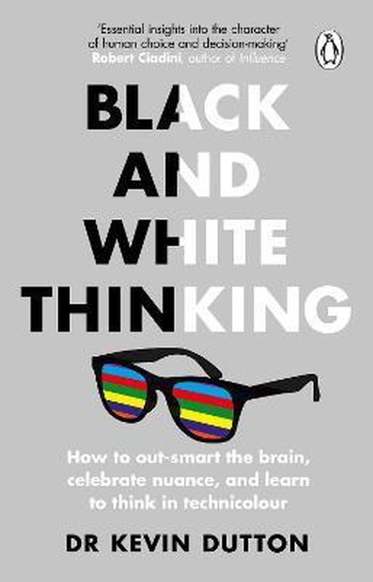 Boek cover Black and White Thinking van Dr Kevin Dutton (Paperback)