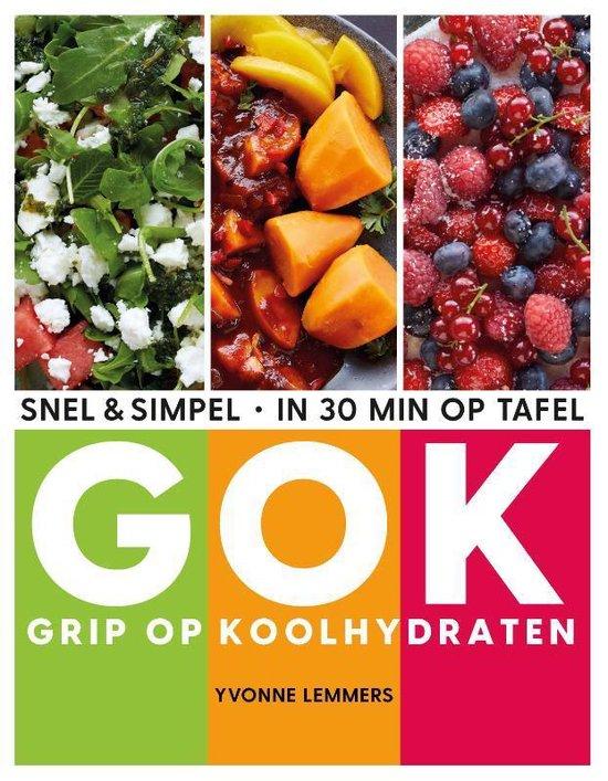 Boek cover Grip op koolhydraten - snel & simpel, in 30 minuten op tafel van Yvonne Lemmers (Paperback)
