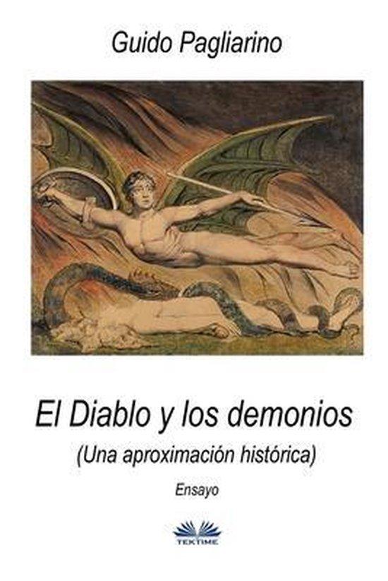 El Diablo y los demonios (Una aproximacion historica)