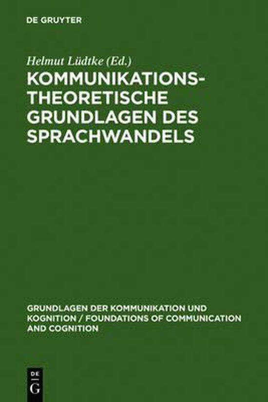 Kommunikationstheoretische Grundlagen des Sprachwandels