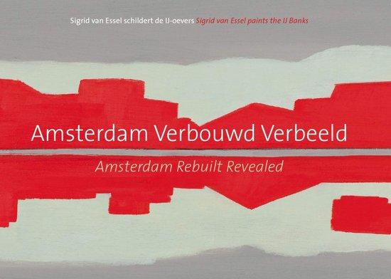 Amsterdam Verbouwd Verbeeld - Barbara Bulten e.a.   Readingchampions.org.uk