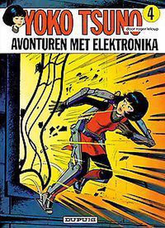 Yoko Tsuno: 004 Avonturen met elektronika - Roger Leloup |