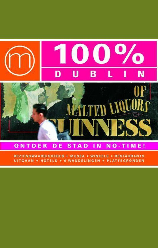 Cover van het boek '100% Dublin' van Monique Nijhuis en Marloes van de Laarschot