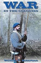 War in the Colonies 2nd Edition