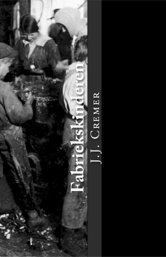 Fabriekskinderen - J.J. Cremer pdf epub