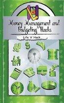 Money Management and Budgeting Hacks